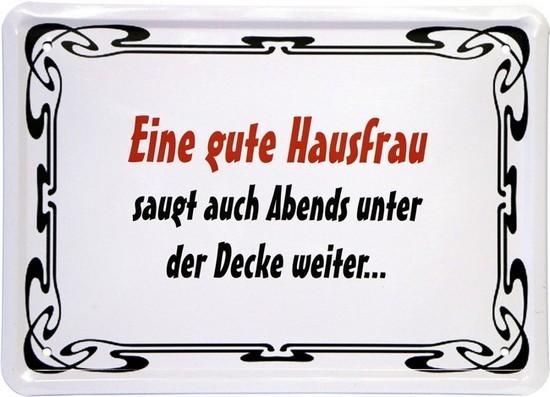 """Blechschild 15 x 21 cm """"Eine gute Hausfrau..."""""""