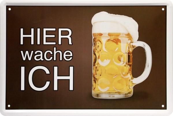 """Blechschild """" Hier wache ich - Bierglas """""""