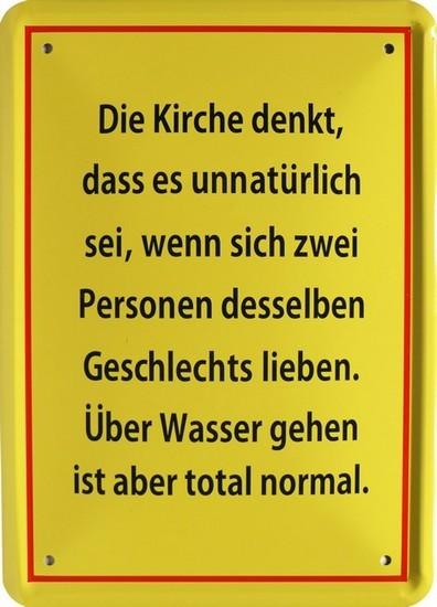 "Blechschild 15 x 21 cm "" Die Kirche denkt... """