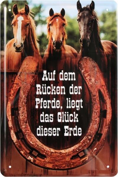 """Blechschild """"Auf dem Rücken der Pferde liegt das Glück der Erde"""""""