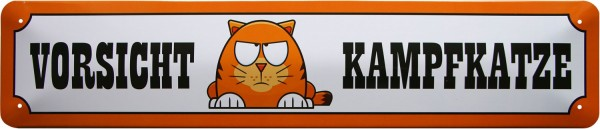 """Straßenschild """" Vorsicht Kampfkatze """""""
