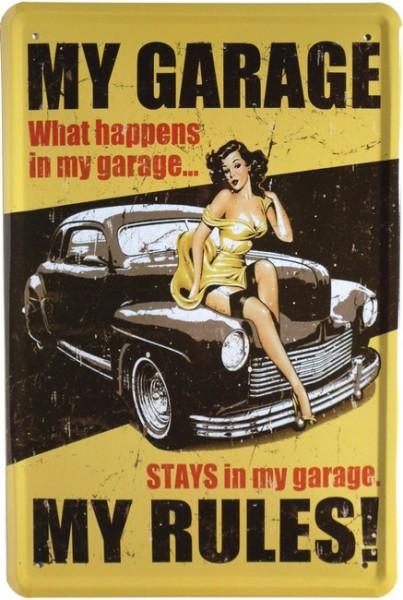 "Blechschild ""My Garage my Rules Auto Pin Up"""