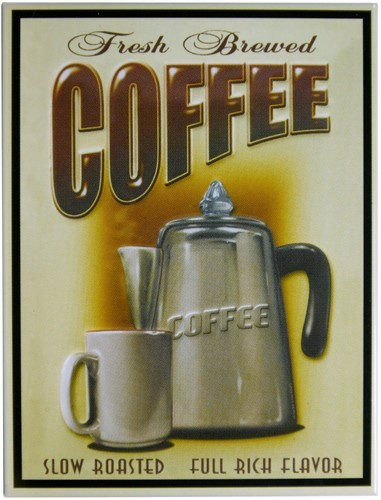 "Kühlschrank Metall Magnet ""Fresh Brewed Coffee"""