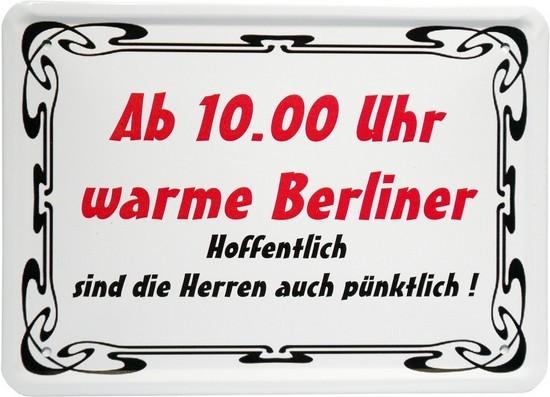 """Blechschild 15 x 21 cm """"Ab 10 Uhr warme Berliner..."""""""